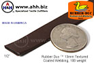 1/2'' Rubber Duc™ brand Rubber Coated Webbing Textured 13mm, 100 weight