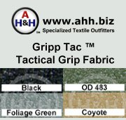 Gripp-Tac™ Non-slip Tactical Grip Fabric: is available in these colors