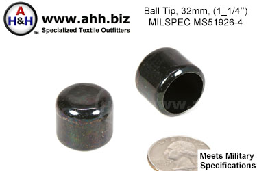 1 1/4 inch (32mm) Ball Tip, Mil-Spec MS51926-4