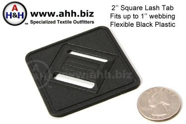 Square Lash Tab for up to 1 inch webbing - black plastic