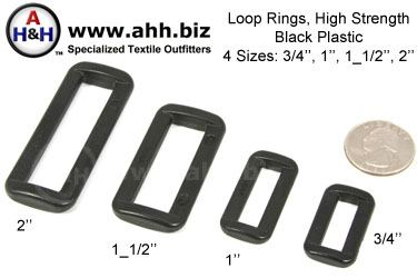 Loop Rings, High Strength Black Plastic, 4 sizes 3/4 inch, 1 inch, 1 1/2 inch, 2 inch;
