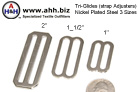 Nickel Plated Steel Tri-Glides (3 Sizes) - Tri-Glides are used to Adjust the length of straps and belts