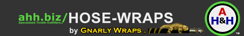 ahh.biz | Hose-Wraps by Gnarly Wraps™