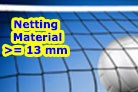 Netting Material - with holes sizes 13mm or greater - now in a separate section
