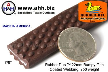 7/8″ Rubber Duc™ brand Rubber Coated Webbing Bumpy Grip 22mm, 250 weight