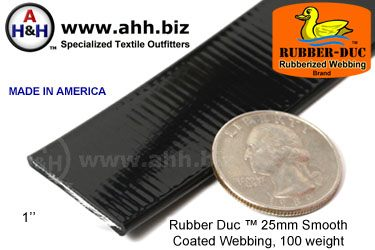 "1"" Rubber Duc™ brand Rubber Coated Webbing Smooth 25mm, 100 weight"