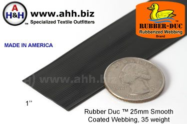"1"" Rubber Duc™ brand Rubber Coated Webbing Smooth 25mm, 35 weight"