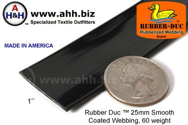 "1"" Rubber Duc™ brand Rubber Coated Webbing Smooth 25mm, 60 weight"