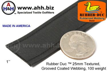 "1"" Rubber Duc™ brand Rubber Coated Webbing Textured Grooved 25mm, 100 weight"
