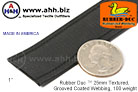 1'' Rubber Duc™ brand Rubber Coated Webbing Textured Grooved 100 weight