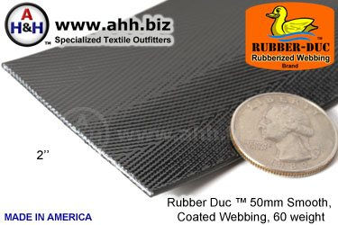 "2"" Rubber Duc™ brand Rubber Coated Webbing Smooth 50mm, 60 weight"