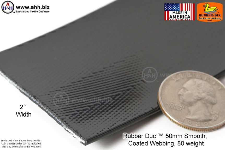 Rubber Duc 50mm Smooth Rubber Coated Webbing 80 Weight