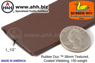 "1_1/2"" Rubber Duc™ brand Rubber Coated Webbing Textured 38mm, 150 weight"