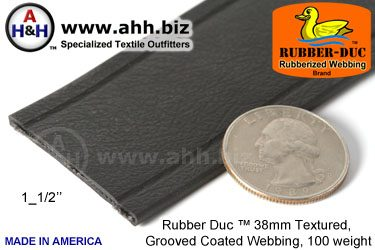 "1_1/2"" Rubber Duc™ brand Rubber Coated Webbing Textured Grooved 38mm, 100 weight"